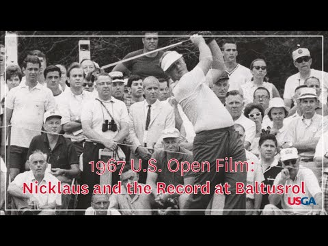"""1967 U.S. Open Film: """"Nicklaus and the Record at Baltusrol"""" from YouTube · Duration:  39 minutes 26 seconds"""