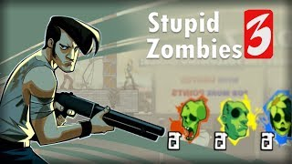 Stupid Zombies 3 - GameResort LLC DAY 7 Walkthrough