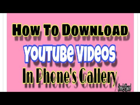 How To Youtube Video Download Gallery Mp4 Mp3 Song On Mobile