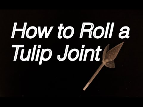 How to Roll a Tulip Joint - Dutch Tulip Method: Intermediate Tutorial