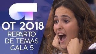 REPARTO DE TEMAS | Gala 5 | OT 2018