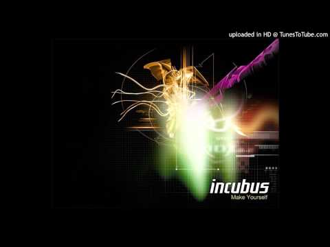 Incubus - Make Yourself 1999 HQ