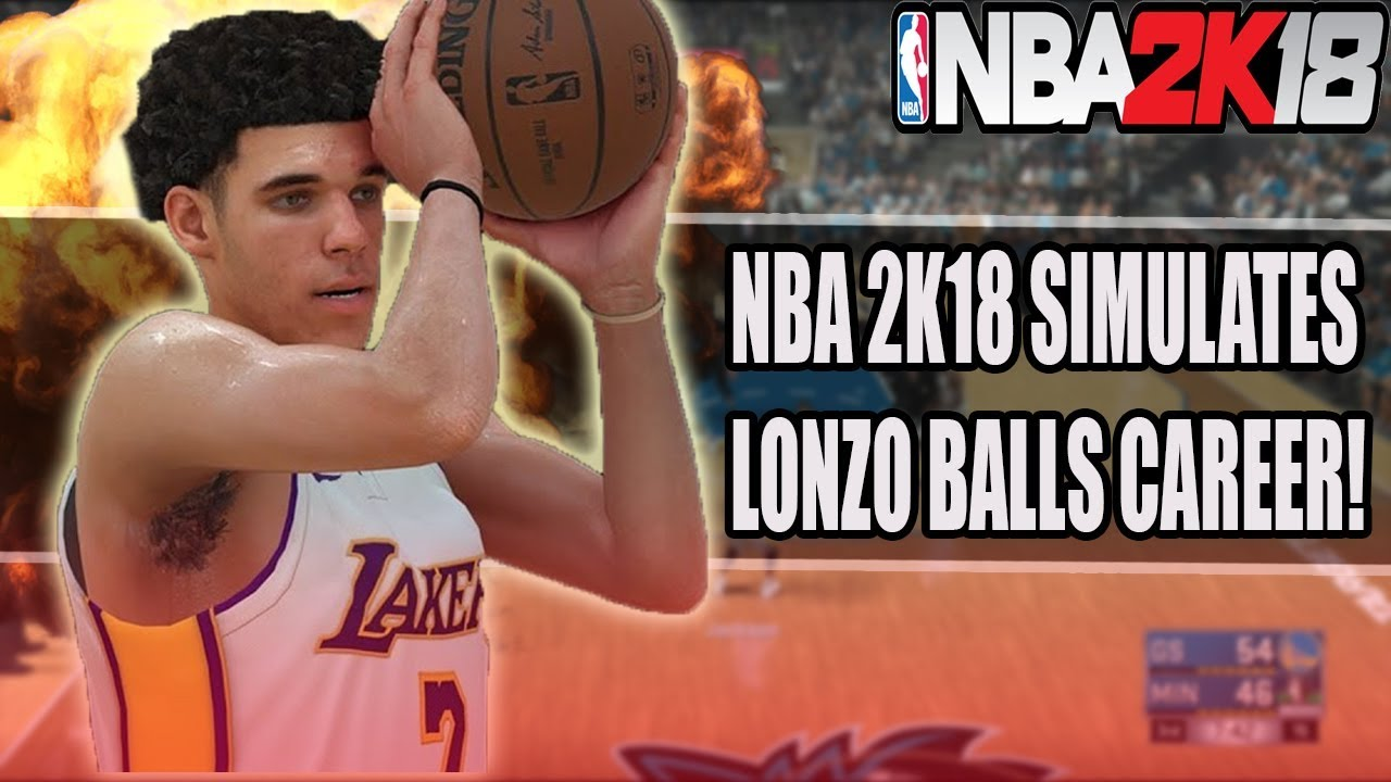 NBA 2K18 SIMULATES LONZO BALLS CAREER! | NBA 2K18 MYLEAGUE ...