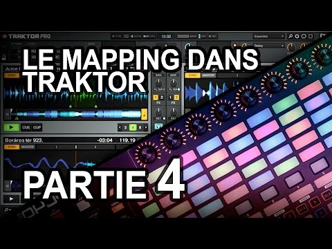 MAPPING TRAKTOR - Comment faire son propre mapping pour n