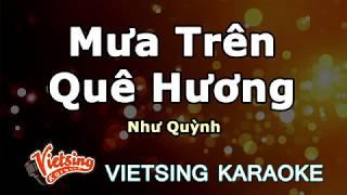 Mưa Trên Quê Hương   - Như Quỳnh - Vietsing Karaoke