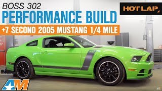 HL: Mustang Boss 302 Build + Valerie 7 Sec NMRA Pass! - AmericanMuscle.com(On this month's Hot Lap, watch at we take a 2013 Boss 302 and give it the ultimate makeover. We install $5700 worth of performance modifications to make this ..., 2016-06-02T17:46:42.000Z)
