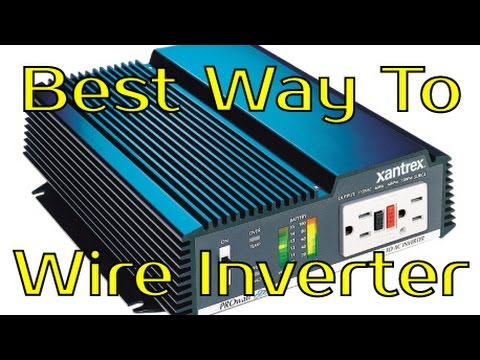 Best Way To Wire Inverter? Battery vs Charge Controller - YouTube