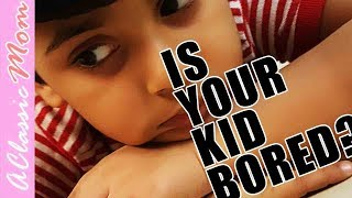 Bored Kids are not a Parenting Failure | A Classic Mom