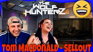 Tom MacDonald - SELLOUT | THE WOLF HUNTERZ Reactions