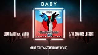 Clean Bandit feat. Marina & The Diamonds & Luis Fonsi - Baby (Mike Tsoff & German Avny Remix) Video