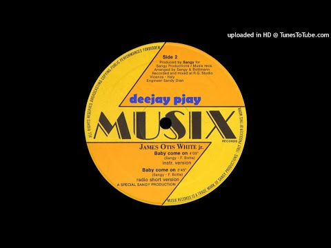 James Otis White Jr. - Baby Come On (Instrumental Version)