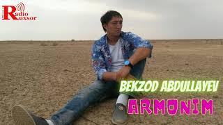 Bekzod Abdullayev - Armonim | Бекзод Абдуллаев - Армоним