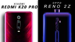 Redmi K20 Pro Vs Oppo Reno 2z - Full Comparison Hindi