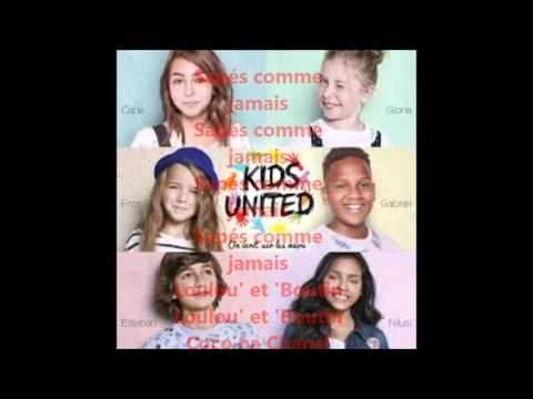 Kids United - Winter 2016 - Paroles