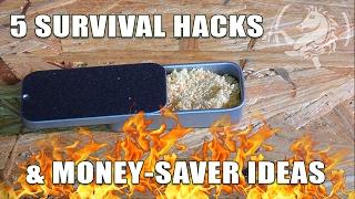 5 Survival Hacks & Money Saving Ideas