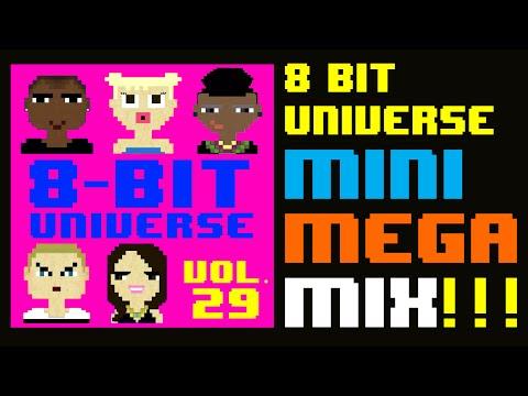 8 BIT UNIVERSE MINI-MEGA MIX PREVIEW OF VOL. 29!!! Now on iTunes!