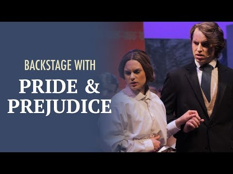 "Backstage with ""Pride and Prejudice"""
