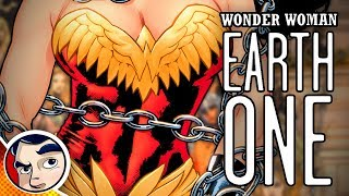 Wonder Woman Earth One - Complete Story
