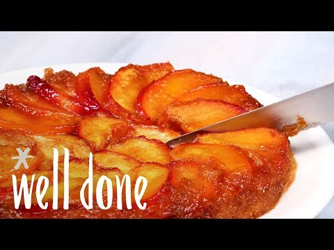 How To Make Peach Upside-Down Cake, A Scrumptious Summertime Dessert | Recipe | Well Done