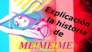 Me!Me!Me! Explicación (historia) y creación   Download