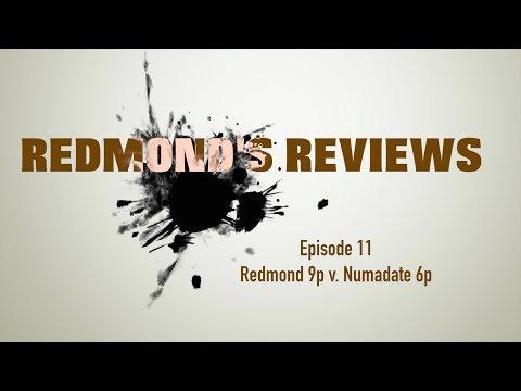 Redmond's Reviews, Episode 11: Redmond 9p v. Numadate 6p