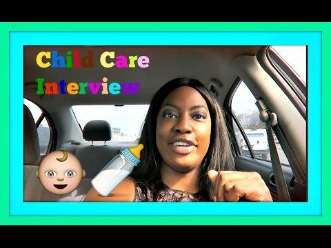 Child care Interview