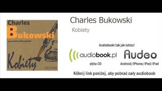 Kobiety -- Charles Bukowski -- audiobook, MP3, książka audio
