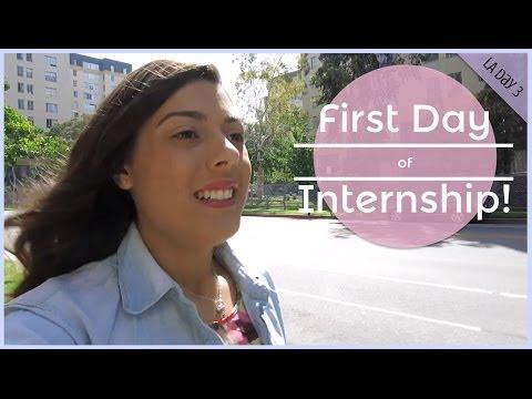 First Day of Internship!   LA Day 3