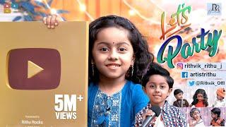 Let's Party  | Fun Galatta | Tamil Comedy Video | Rithvik | Rithu Rocks