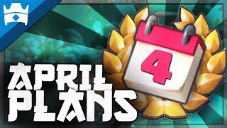 CLASH ROYALE'S APRIL UPDATE PLANS?!    Clash World Ep. 46