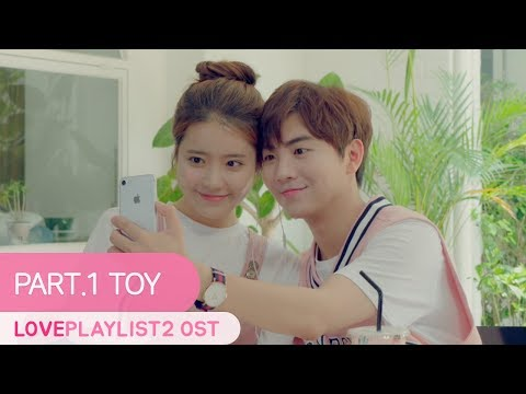 [MV] Toy | Love Playlist | Season2 OST Part.1