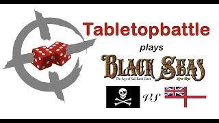 Black Seas Battlereport #02 - TTB plays Scenario 3