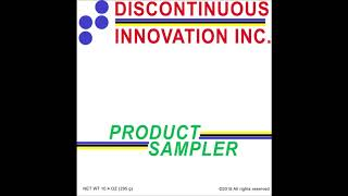 "Discontinuous Innovation Inc. - ""Product Sampler"" (2019)"