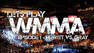 Let's Play WMMA3: Xtreme Cage Combat - Episode 1 - Hewitt vs. Gray