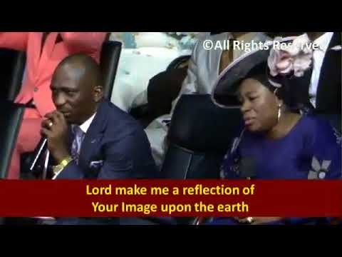Lord, Make me  Reflection, Dunamis Voices, Pst(Dr) Paul Enenche