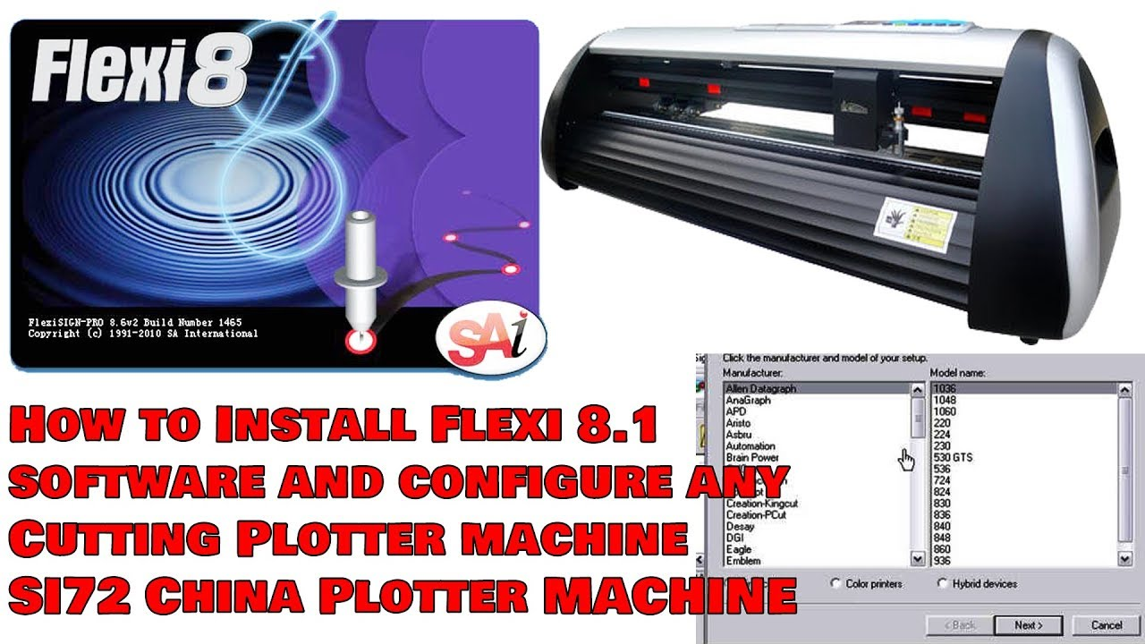 How to Install Flexi 8 1 software and configure any Cutting Plotter machine  SI72 China Plotter