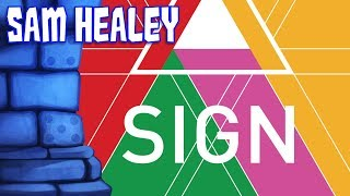 Sign Review with Sam Healey