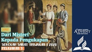Sekolah Sabat Dewasa Triwulan 1 2020 Pelajaran 3 Dari Misteri Kepada Pengungkapan (ASI)