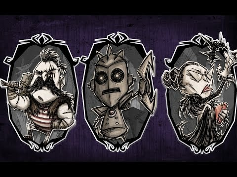The Holy Trinity of Don't Starve Together Characters Ft. Bloodraven (NEW SERIES)