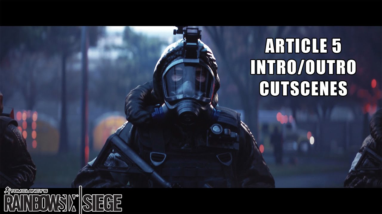 Rainbow Six: Siege - Article 5 Intro Videosu