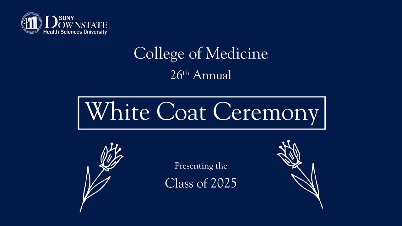 SUNY Downstate Health Sciences University White Ceremony
