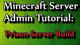 Minecraft Admin How-To: Prison Server Build