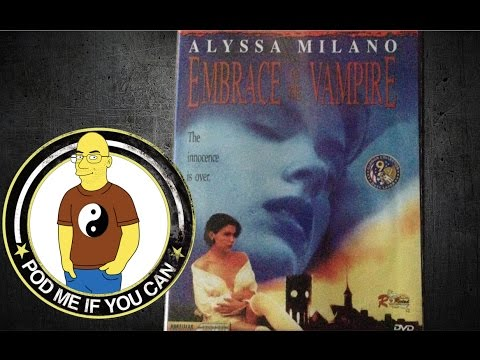 Alyssa milano embrace of the vampire next tube