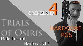 Trials of Osiris - Martinilos mit Revolverheld und Hartes Licht auf Grenzland #4 HARDCORE PGS