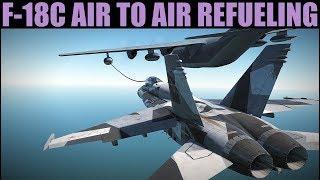 FA-18C Hornet   Learning Tandem A/A Refueling & Radios   DCS WORLD