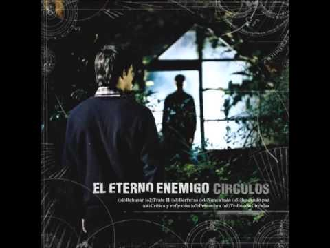 El Eterno Enemigo  Circulos 2008Full Album