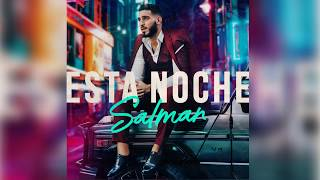 Salman Esta Noche Audio Oficial