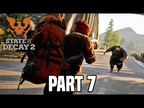 State of Decay 2 Gameplay Part 7 - Night Adventures! (Xbox One X)