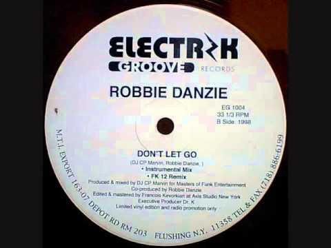 Robbie Danzie - Don't Let Go (FK 12 Remix)