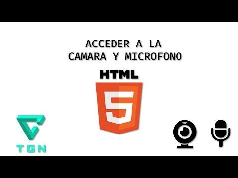 HTML5 - Accediendo A La Cámara Y Microfono Tutorial